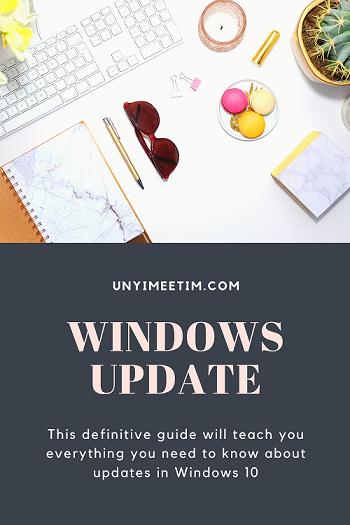 Windows Update - A definitive guide